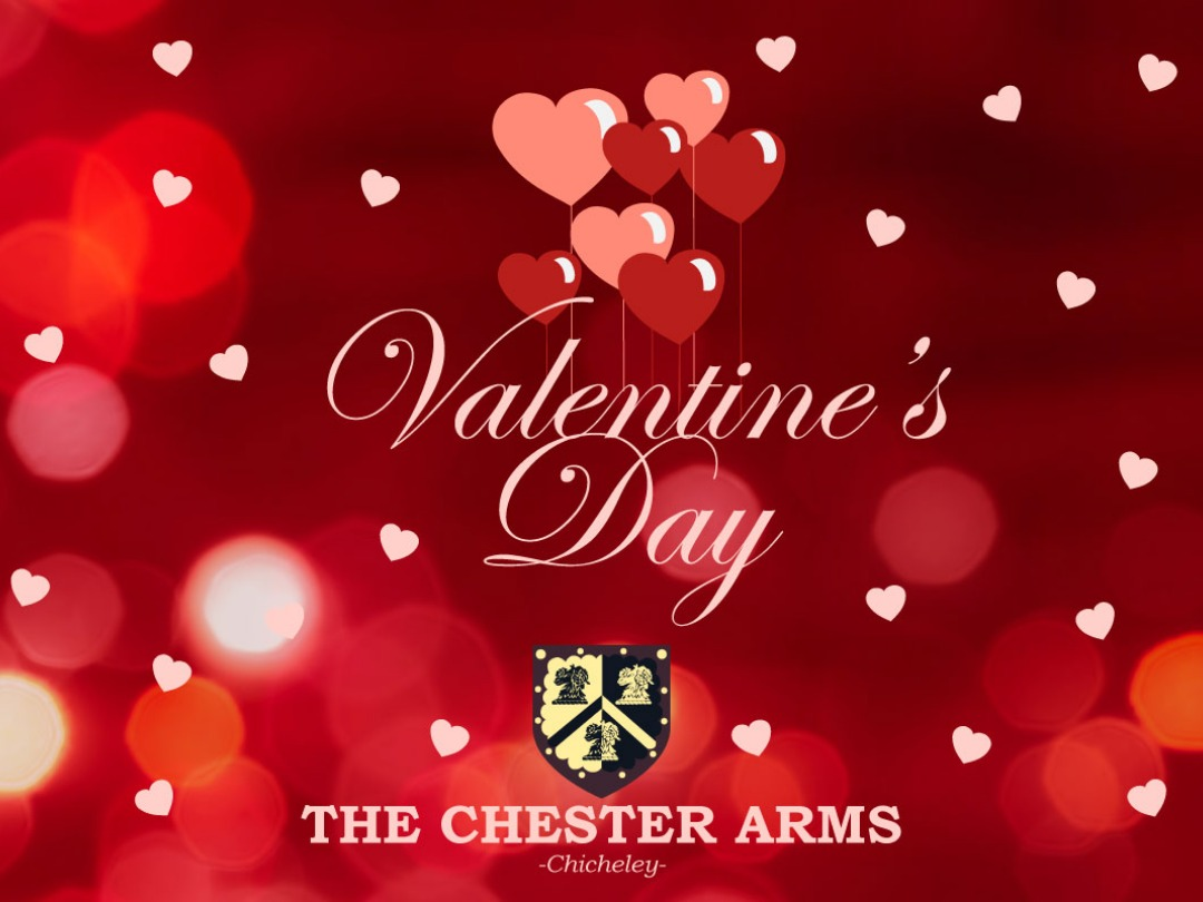 VALENTINES AT THE CHESTER ARMS, CHICHELEY